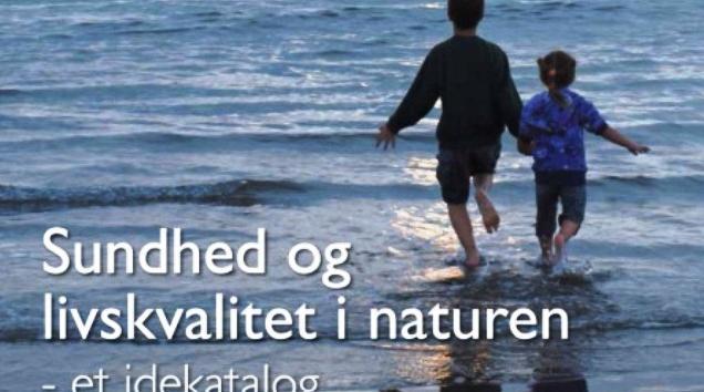 sundhed_og_livskvalitet_i_naturen_et_idekatalog_nyhedsbillede_0.jpg